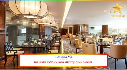 Nhà hàng ăn ngon nhất tại quận Ba Đình