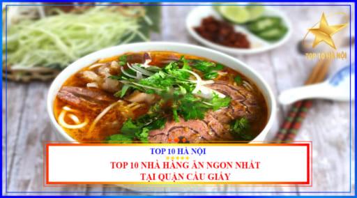 Top 10 nhà hàng ăn ngon nhất tại quận Cầu Giấy