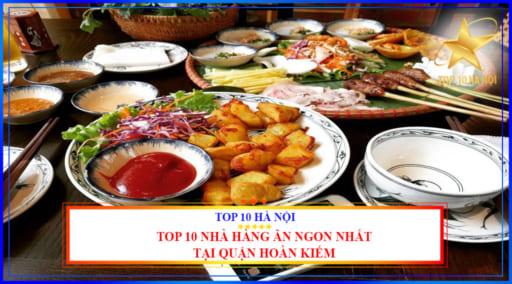 Top 10 nhà hàng ăn ngon nhất tại quận Hoàn Kiếm