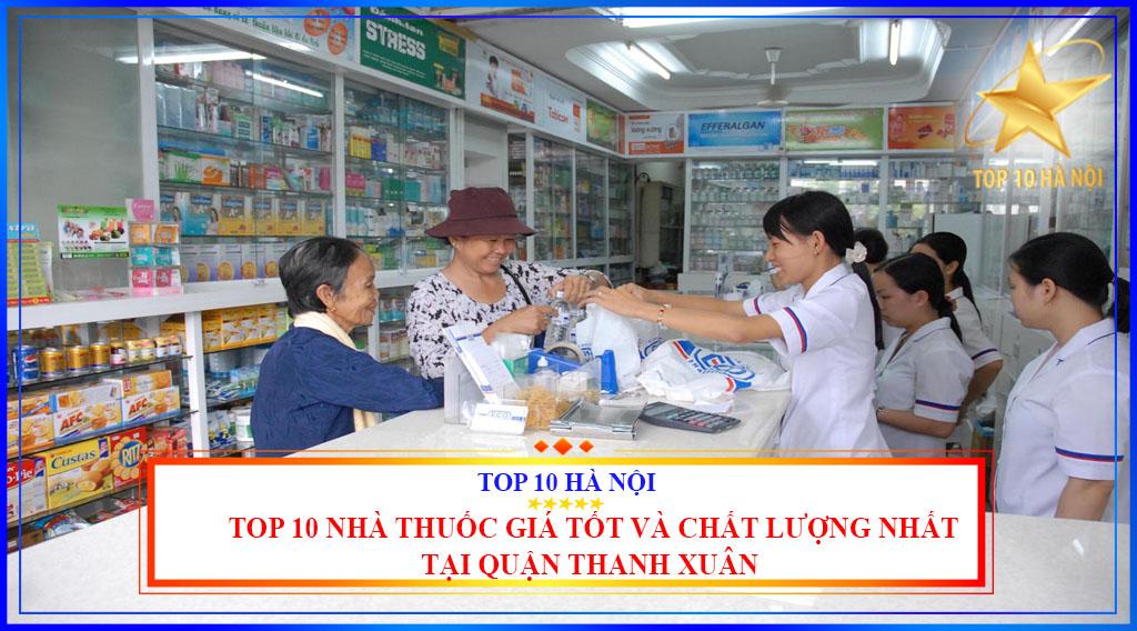 Top 10 nhà thuốc giá tốt và chất lượng nhất tại quận Thanh Xuân