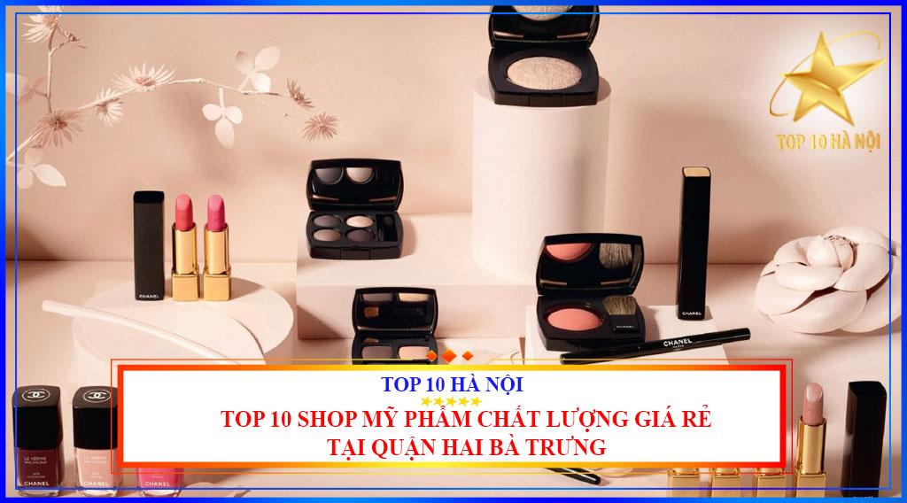 Top 10 shop mỹ phẩm chất lượng, giá rẻ tại quận Hai Bà Trưng