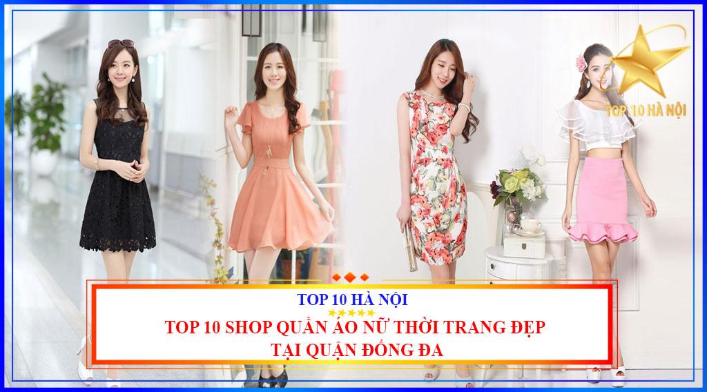 Top 10 shop quần áo nữ thời trang đẹp tại quận Đống Đa