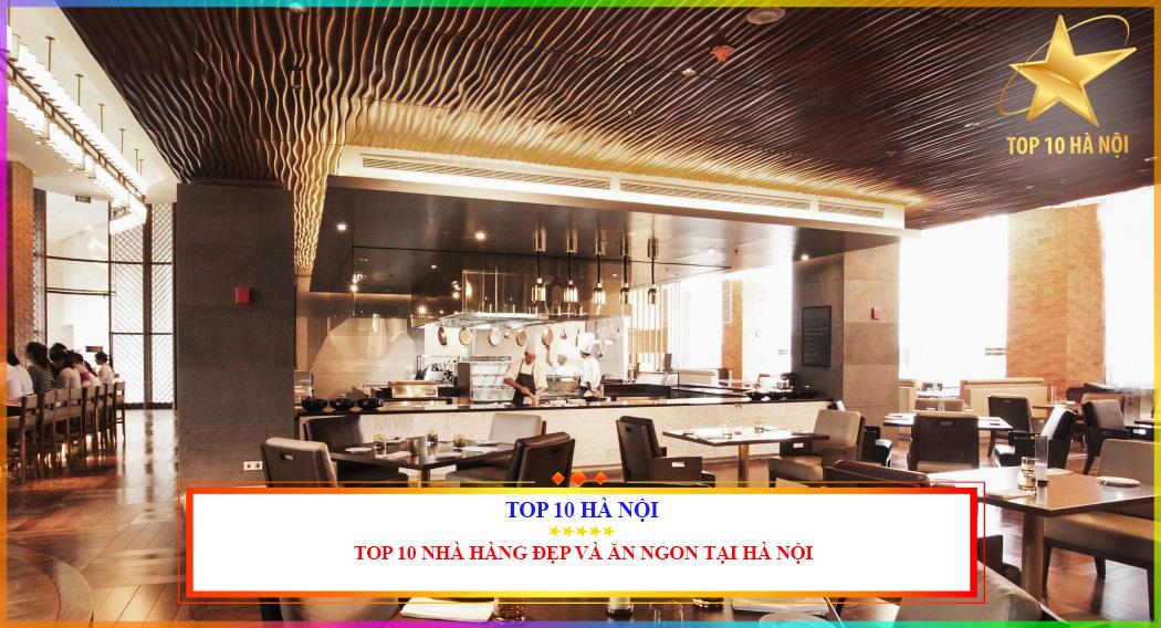 Nhà hàng đẹp và ăn ngon nhất tại Hà Nội