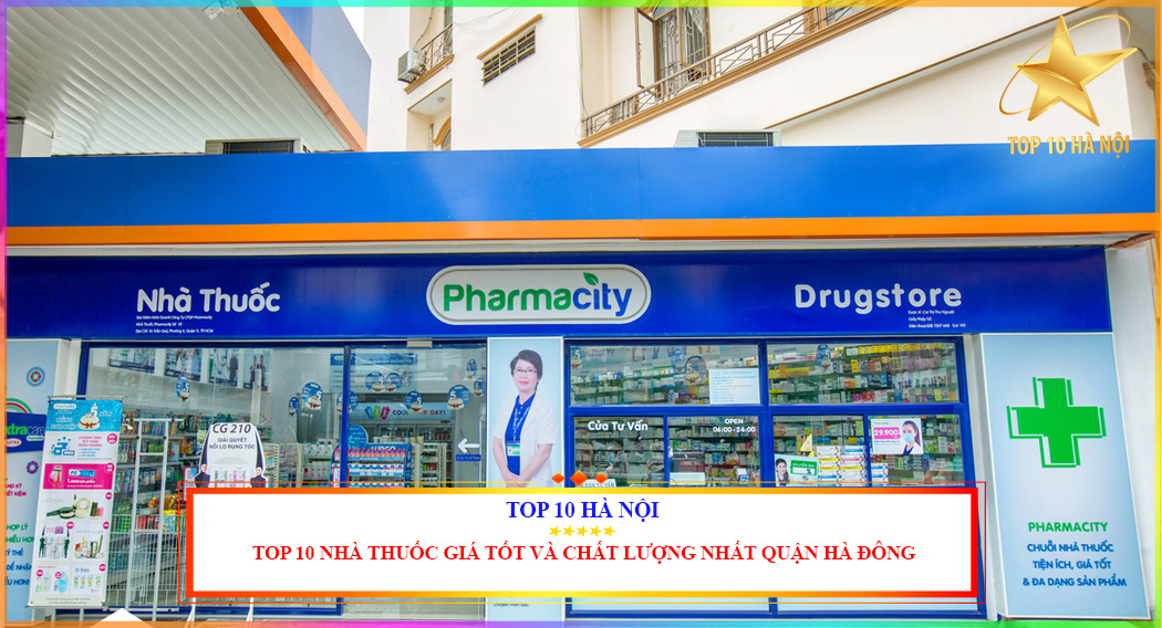 Nhà thuốc giá tốt và chất lượng quận Hà Đông