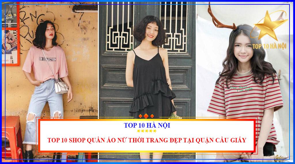 TOP 10 SHOP QUẦN ÁO NỮ THỜI TRANG ĐẸP TẠI QUẬN CẦU GIẤY