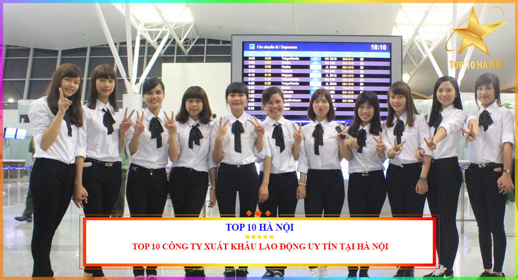 Công ty xuất khẩu lao động uy tín tại Hà Nội