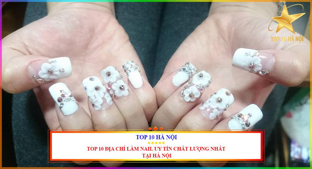 TOP 10 ĐỊA CHỈ LÀM NAIL UY TÍN CHẤT LƯỢNG NHẤT TẠI HÀ NỘI