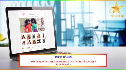 Top 10 dịch vụ thiết kế website uy tín chuyên nghiệp tại Cầu Giấy