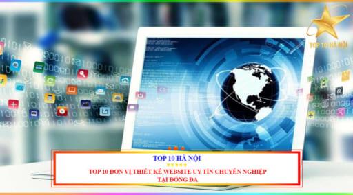 Top 10 đơn vị thiết kế website uy tín chuyên nghiệp tại Đống Đa