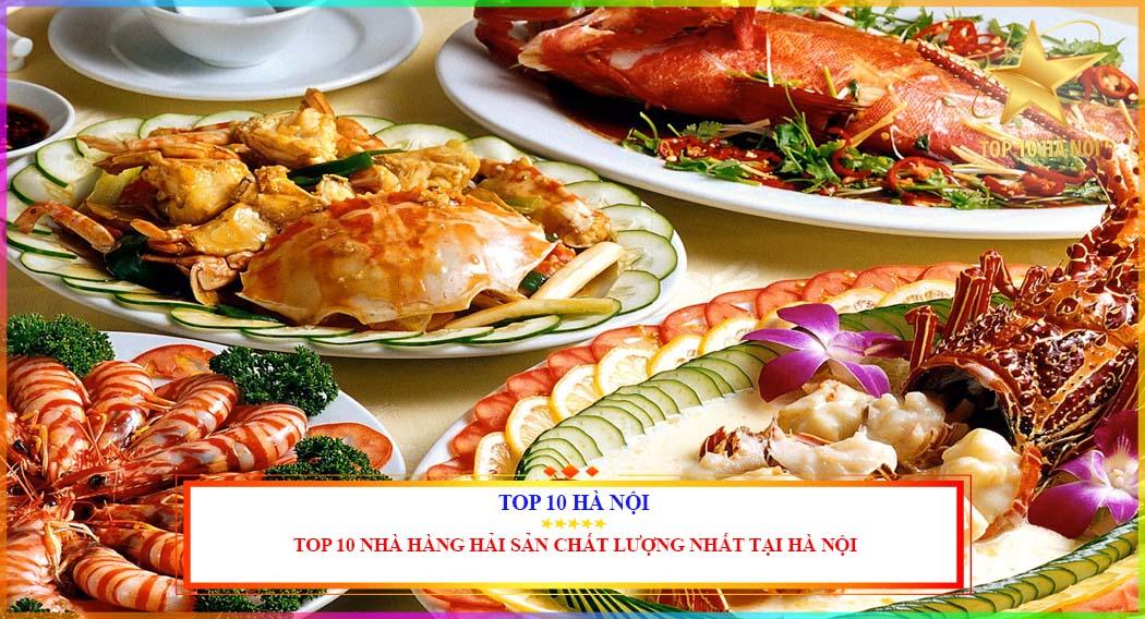 Nhà hàng hải sản chất lượng tại Hà Nội