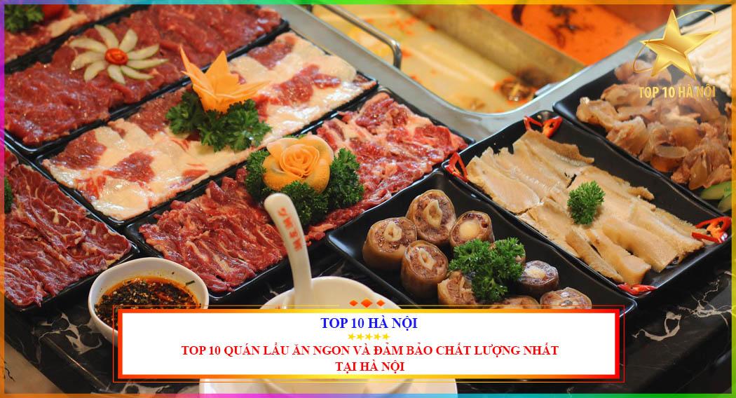 Top 10 quán lẩu ăn ngon và đảm bảo chất lượng nhất tại Hà Nội