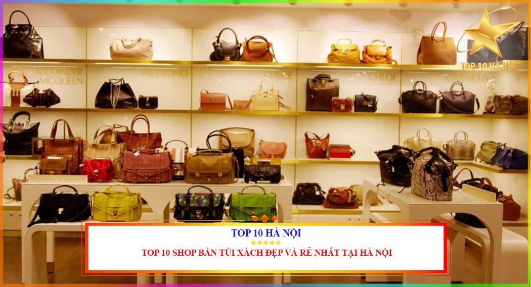 TOP 10 SHOP BÁN TÚI XÁCH ĐẸP VÀ RẺ NHẤT TẠI HÀ NỘI