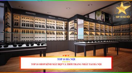 Shop kính mắt đẹp và thời trang tại Hà Nội