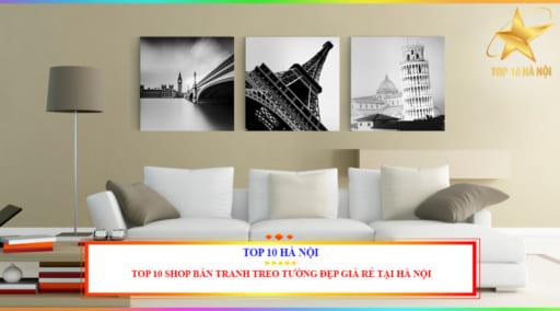 TOP 10 SHOP BÁN TRANH TREO TƯỜNG ĐẸP TẠI HÀ NỘI