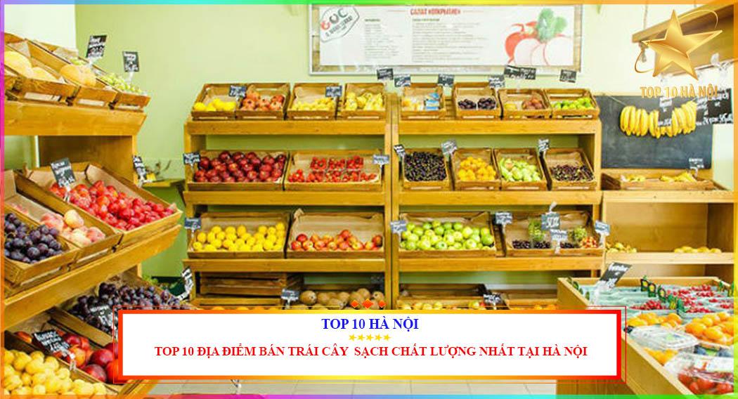Địa chỉ bán trái cây sạch uy tín chất lượng nhất tại Hà Nội