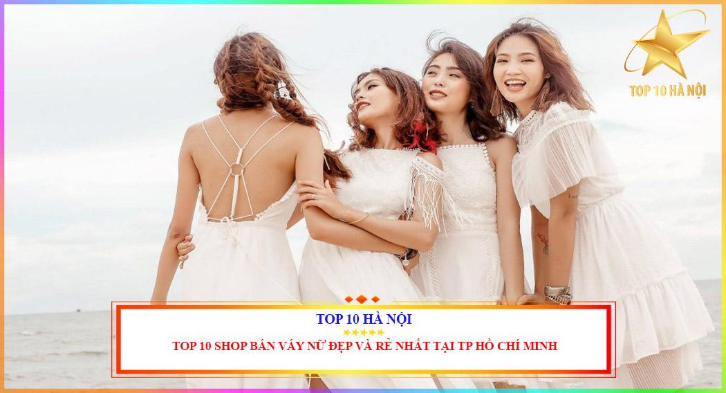 Shop bán váy nữ đẹp và rẻ nhất tại Hồ Chí Minh